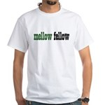 Mellow Fellow White T-Shirt