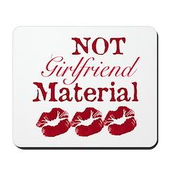 Not girlfriend... Mousepad