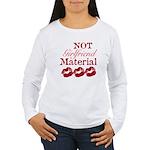 Not girlfriend... Women's Long Sleeve T-Shirt