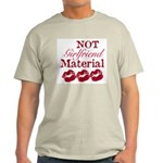 Not girlfriend... Ash Grey T-Shirt