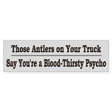 Anti-Psycho Hunters Bumper Bumper Sticker