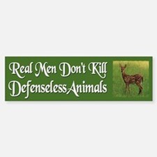 Real Men Dont Hunt - Bumper Bumper Bumper Sticker