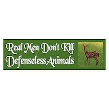 Real Men Dont Hunt - Bumper Bumper Sticker