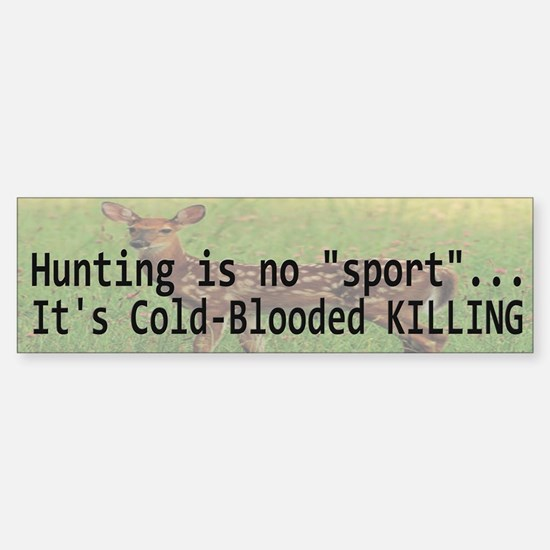 Hunting Is Not A Sport Bumper Car Car Sticker