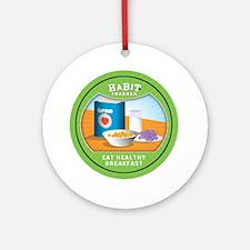 healthy breakfast copy Round Ornament