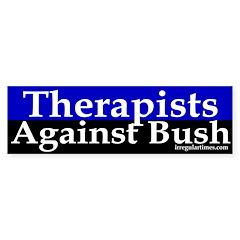 Therapists Against Bush (Bumper Sticker)