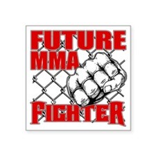 "FutureMMAFighter_02 Square Sticker 3"" x 3"""