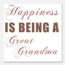 "Happiness_GreatGrandma Square Car Magnet 3"" x 3"""