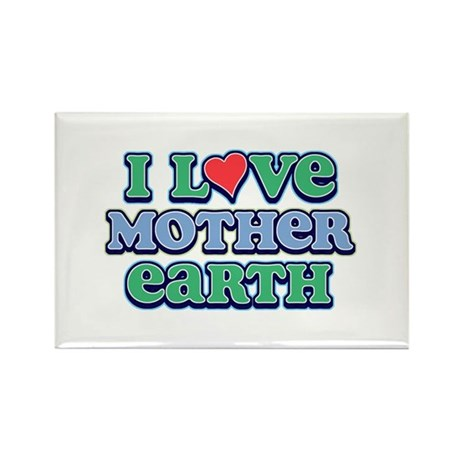 I Love Mother Earth Rectangle Magnet (10 pack)