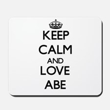 Keep Calm and Love Abe Mousepad