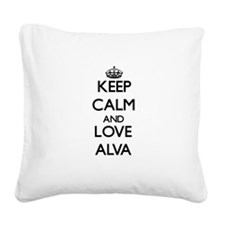 Keep Calm and Love Alva Square Canvas Pillow