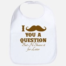 Mustache you a Question Bib