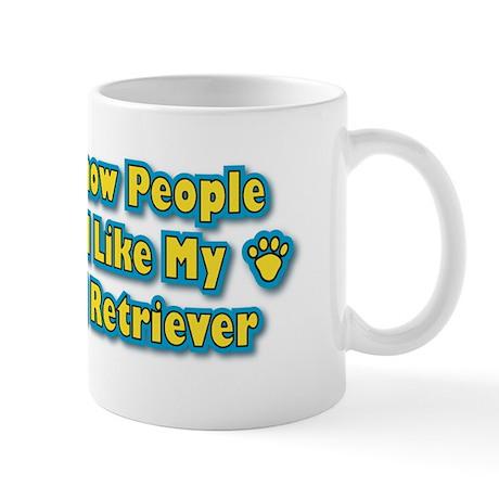 Like My Retriever Mug