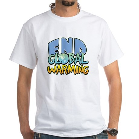 End Global Warming White T-Shirt