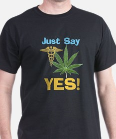 Just say Yes T-Shirt