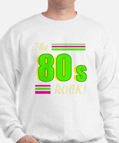 the 80s rock light 2 Sweatshirt