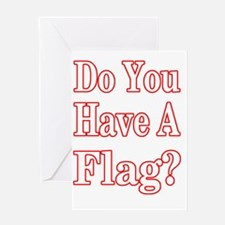 have a flag 4 dark Greeting Card