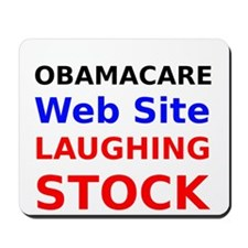 Obamacare Web Site Laughing Stock Mousepad