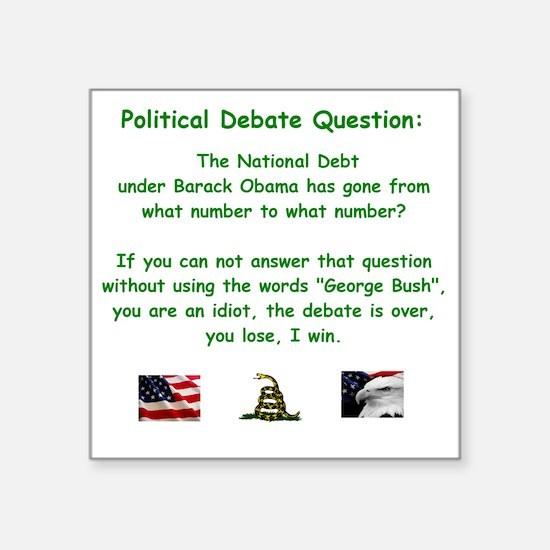 "Political Debate Question Square Sticker 3"" x 3"""