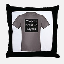 Yoopers_Dress_In_Layers_001.gif Throw Pillow