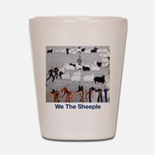 We the Sheeple Shot Glass