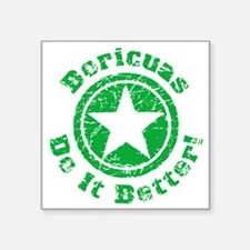 "Boricuas Do It Better Grung Square Sticker 3"" x 3"""