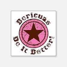 "Boricuas Do It Better Grung Square Sticker 3"" x 3"""