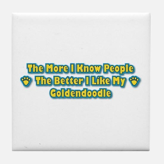 Like My Goldendoodle Tile Coaster