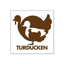 "Turducken_brown Square Sticker 3"" x 3"""