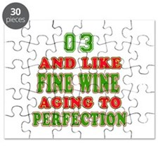 Funny 03 And Like Fine Wine Birthday Puzzle