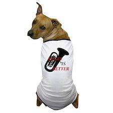 Cello Bigger is Better2 Dog T-Shirt