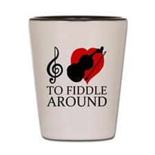 I love to fiddle around Shot Glass