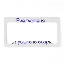 stupid_opinion_btle1 License Plate Holder