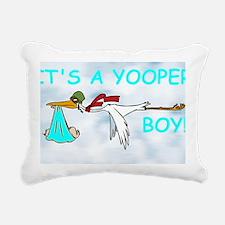 Its_A_Yooper_Boy.gif Rectangular Canvas Pillow