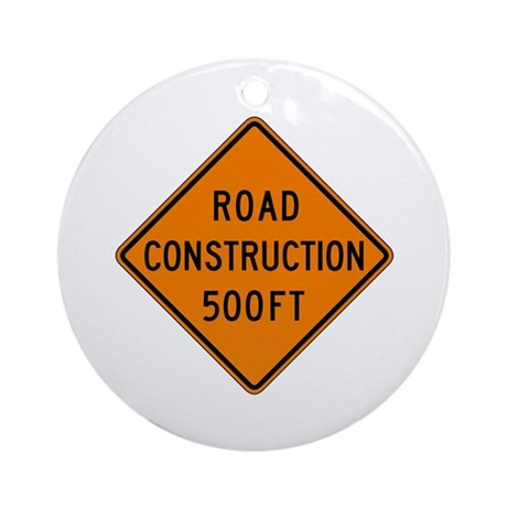 Road Construction 500 FT - USA Ornament (Round)