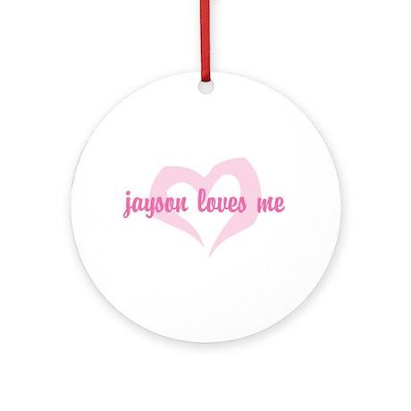 """jayson loves me"" Ornament (Round)"