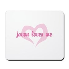 """""""javon loves me"""" Mousepad"""