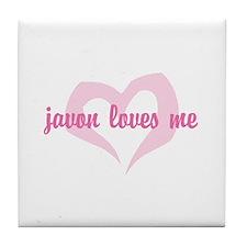 """javon loves me"" Tile Coaster"