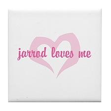 """""""jarrod loves me"""" Tile Coaster"""