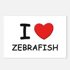 I love zebrafish Postcards (Package of 8)