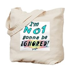 Ignored Tote Bag