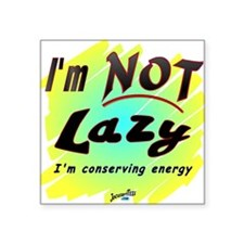 "Lazy2 Square Sticker 3"" x 3"""