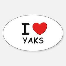 I love yaks Oval Decal