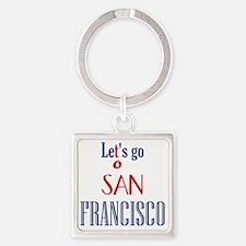 SF_12x12_apparel_LetsGoToSanFranci Square Keychain