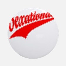 Sexational red Round Ornament