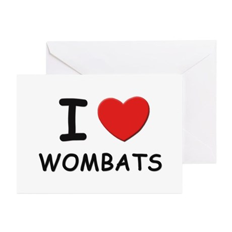 I love wombats Greeting Cards (Pk of 10)