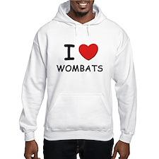 I love wombats Hoodie