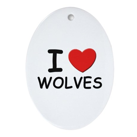 I love wolves Oval Ornament