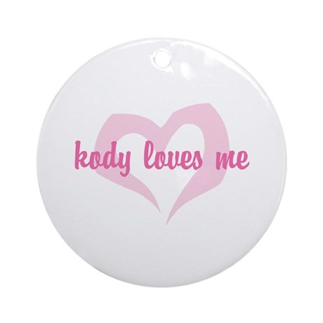 """kody loves me"" Ornament (Round)"