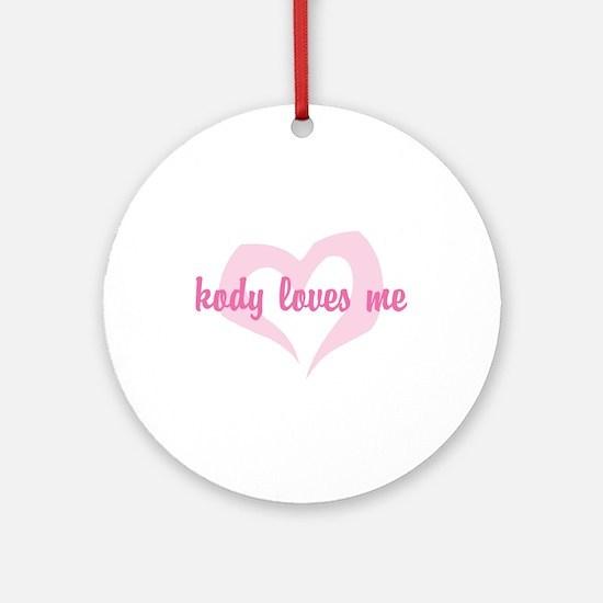 """kody loves me"" Ornament (Round)"